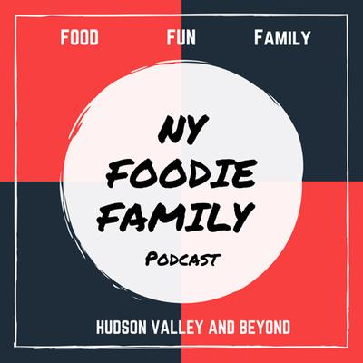 NY Foodie Family Podcast