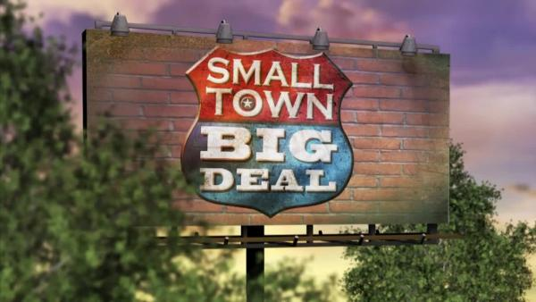 """Small Town Big Deal"""